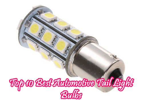 Automotive Light Bulbs >> Top 10 Best Automotive Tail Light Bulbs Of 2019 Review