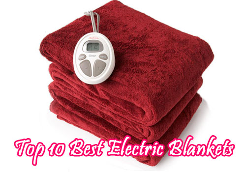 The 10 Best Electric Blankets To Keep You Warm And Cozy Experts Review